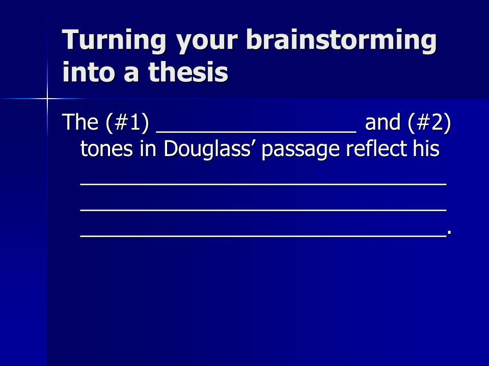 Turning your brainstorming into a thesis