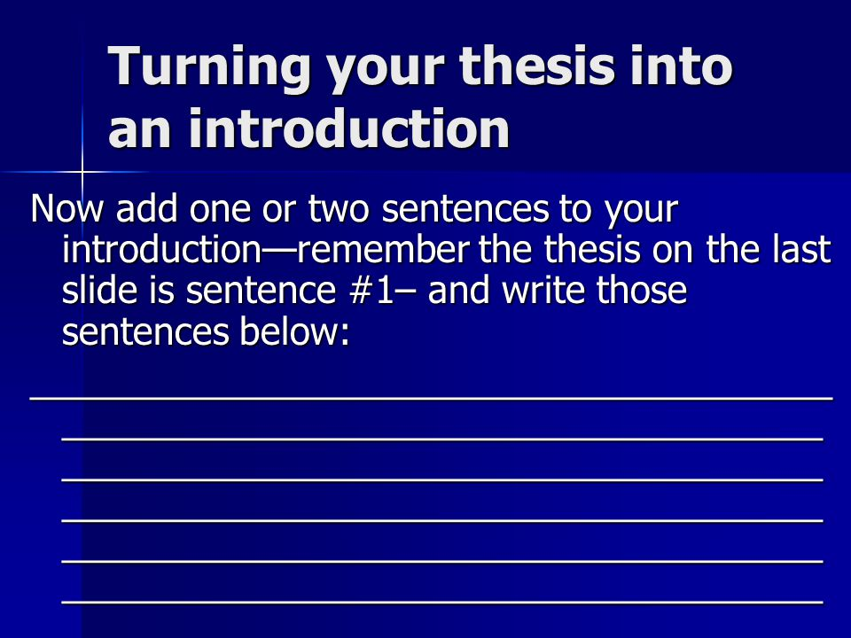 Turning your thesis into an introduction
