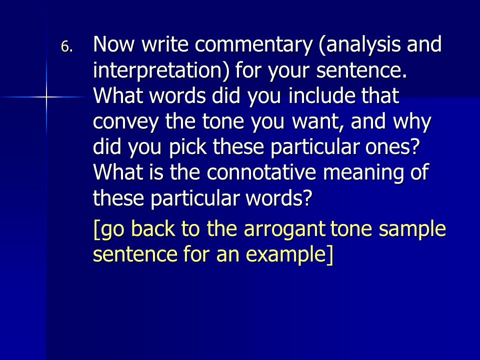 Now write commentary (analysis and interpretation) for your sentence