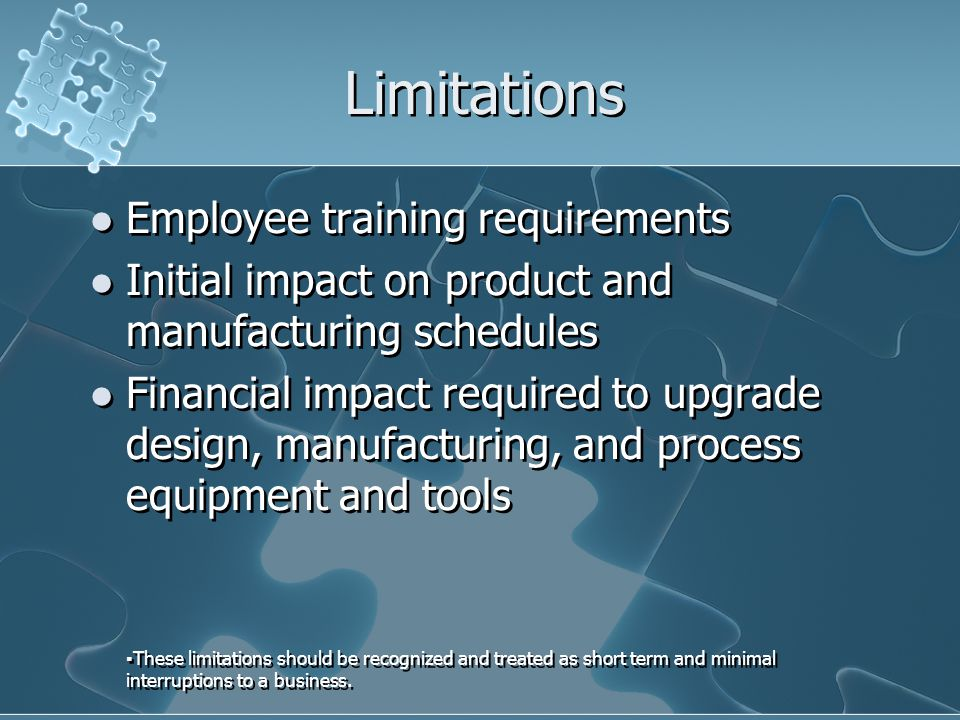 Limitations Employee training requirements