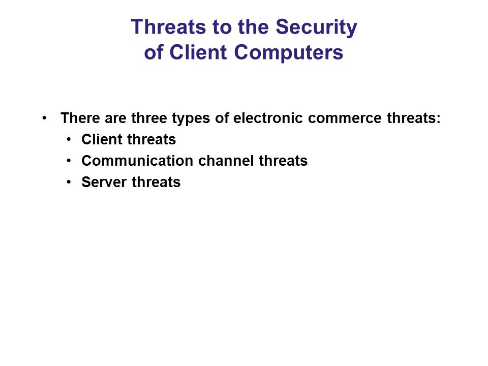 Threats to the Security of Client Computers