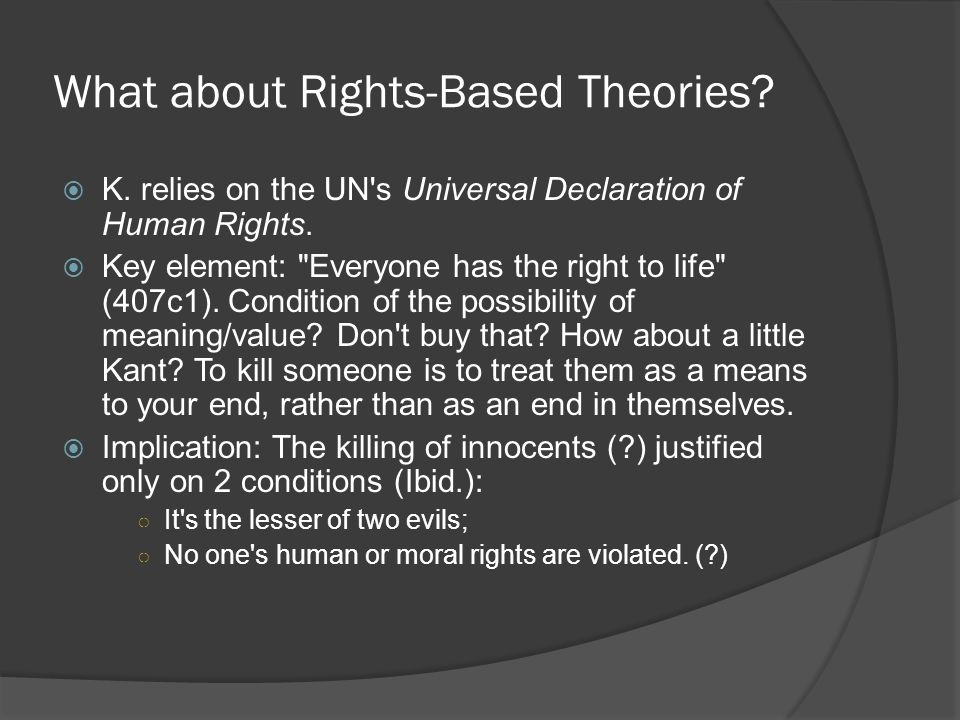 What about Rights-Based Theories