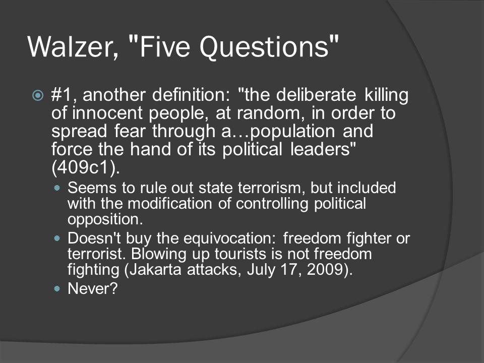 Walzer, Five Questions
