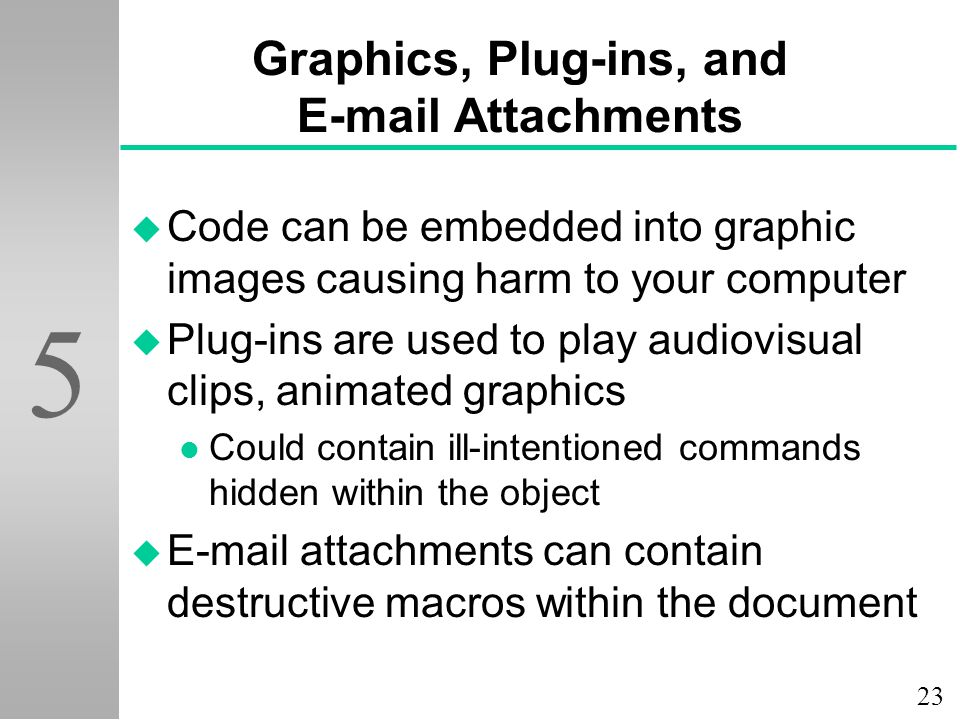 Graphics, Plug-ins, and E-mail Attachments