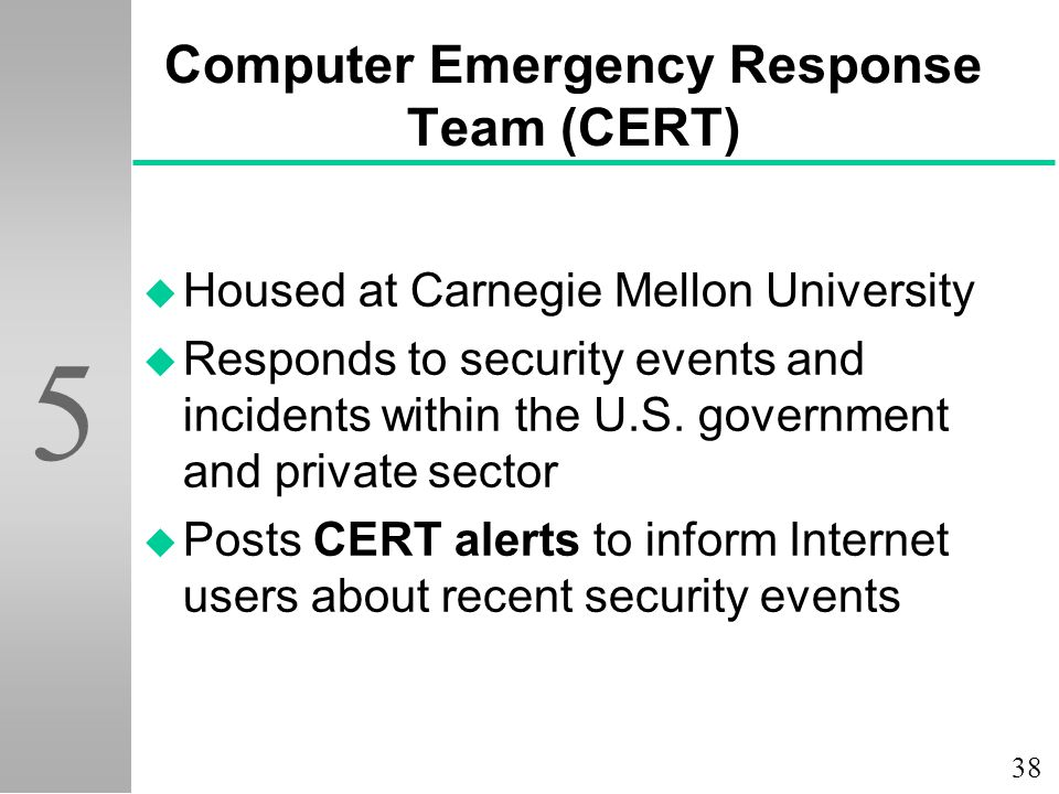 Computer Emergency Response Team (CERT)