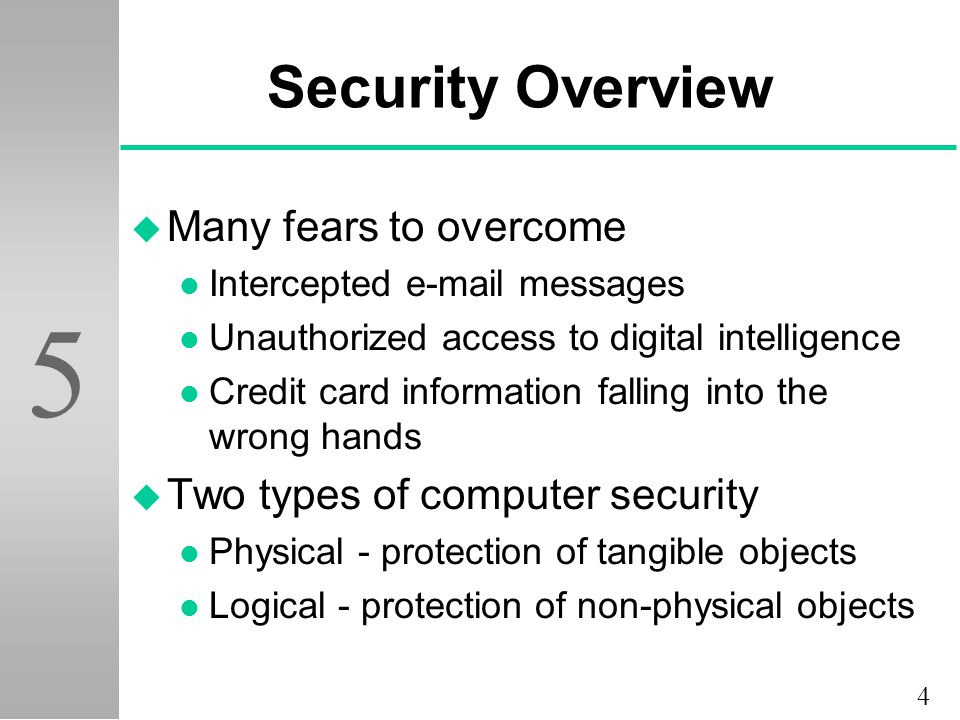 Security Overview Many fears to overcome