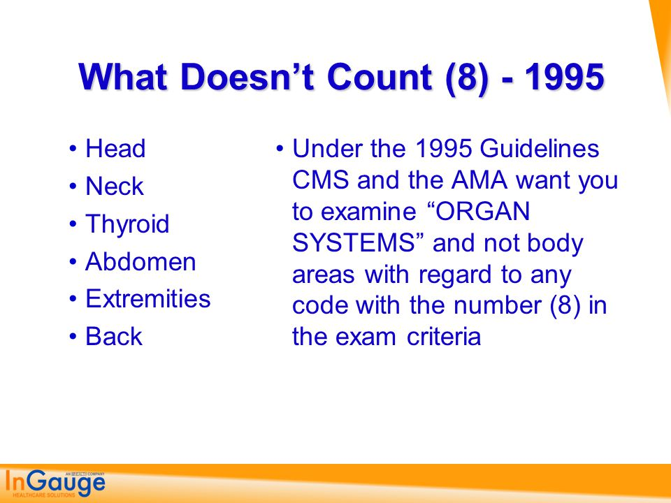 What Doesn't Count (8) - 1995 Head Neck Thyroid Abdomen Extremities