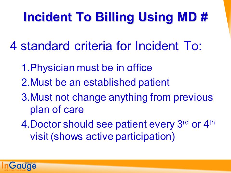 Incident To Billing Using MD #