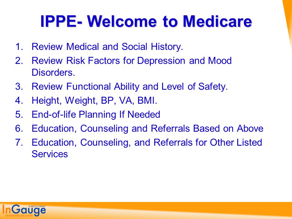 IPPE- Welcome to Medicare