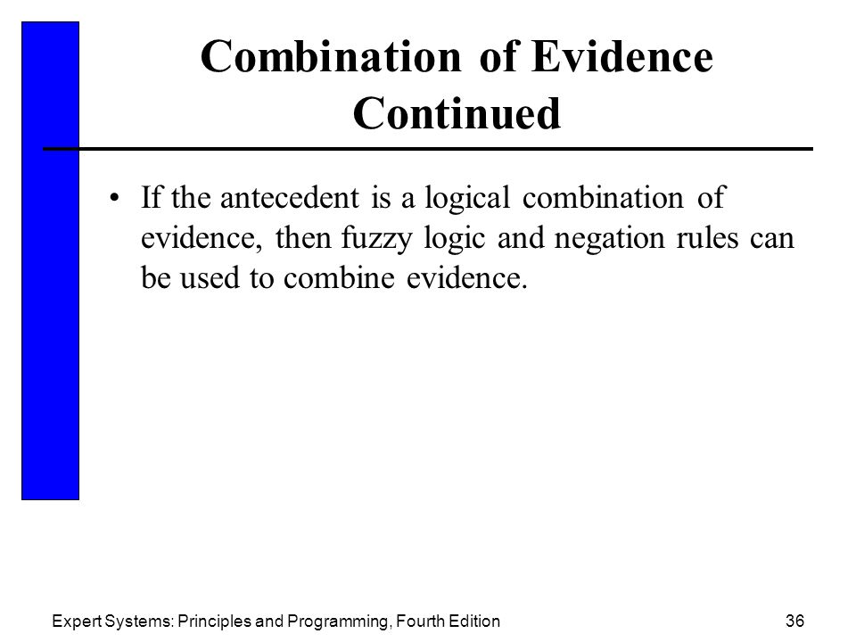 Combination of Evidence Continued