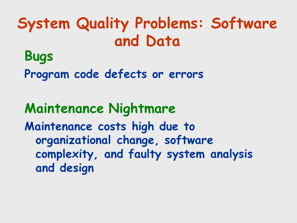 System Quality Problems: Software and Data
