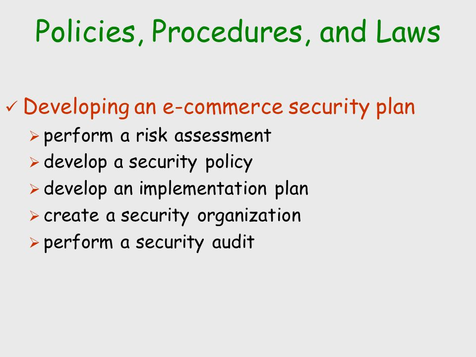 Policies, Procedures, and Laws
