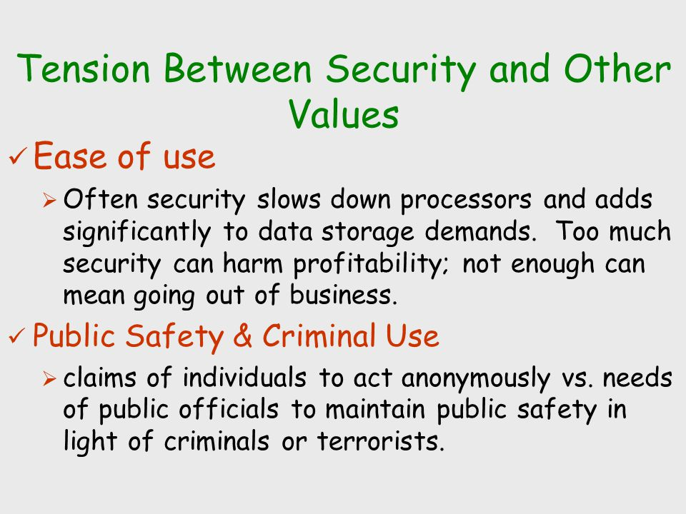 Tension Between Security and Other Values