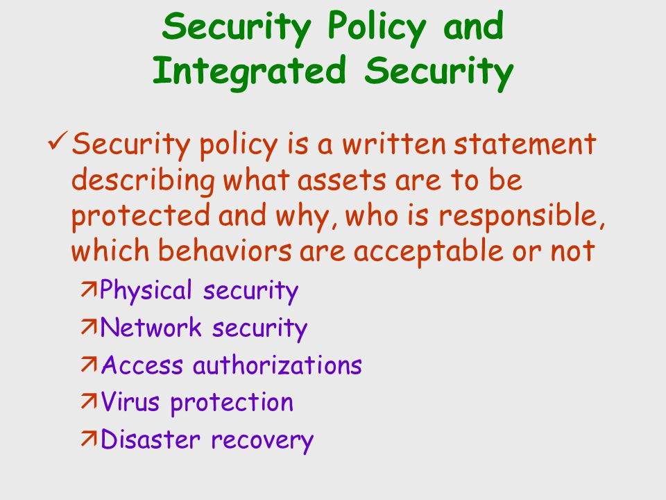 Security Policy and Integrated Security