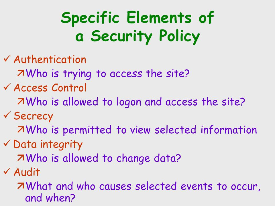 Specific Elements of a Security Policy