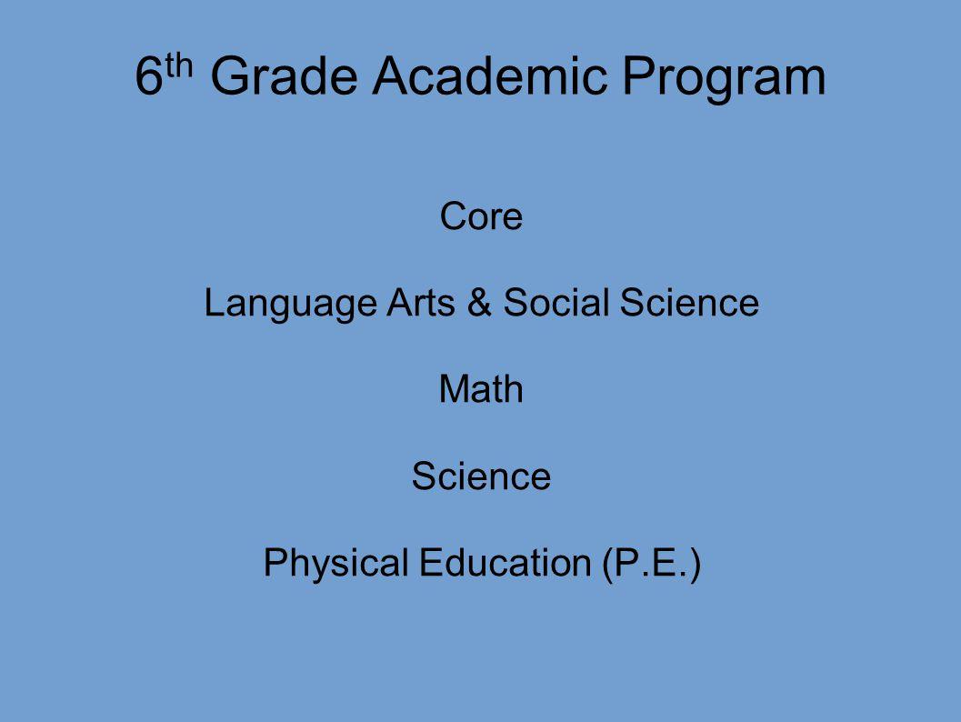 6th Grade Academic Program