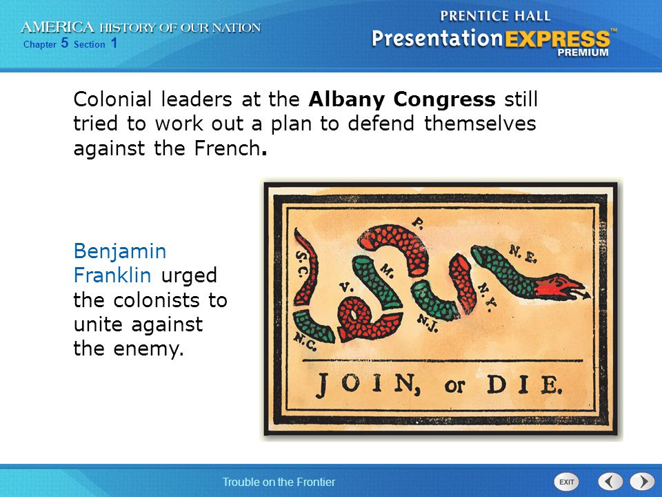 Colonial leaders at the Albany Congress still tried to work out a plan to defend themselves against the French.