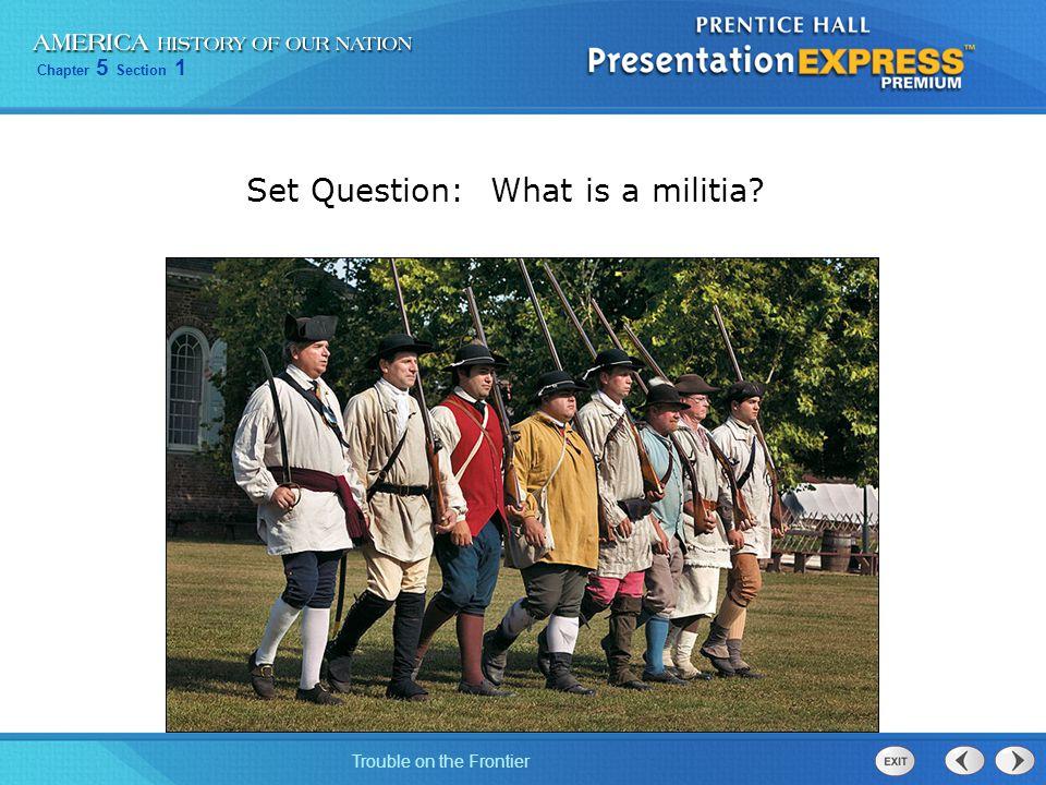 Set Question: What is a militia
