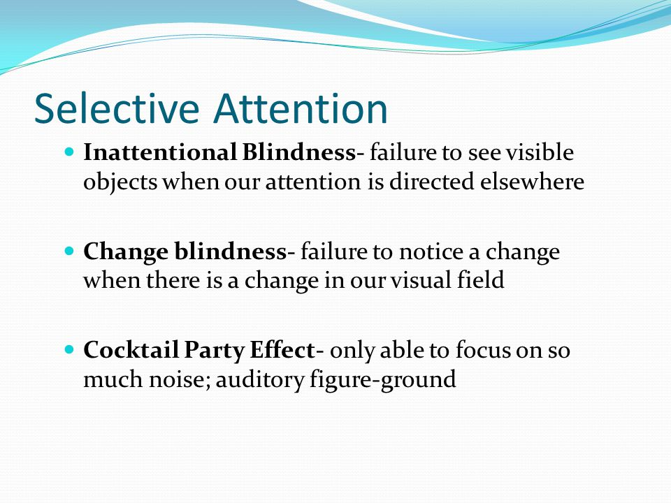 inattentional blindness