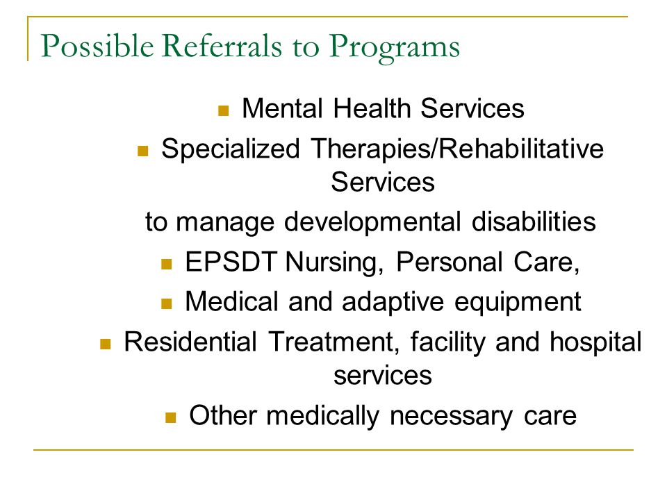 Possible Referrals to Programs