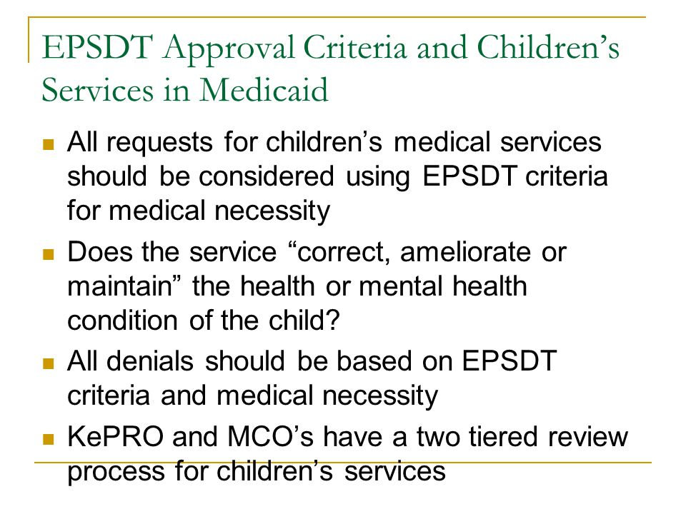 EPSDT Approval Criteria and Children's Services in Medicaid