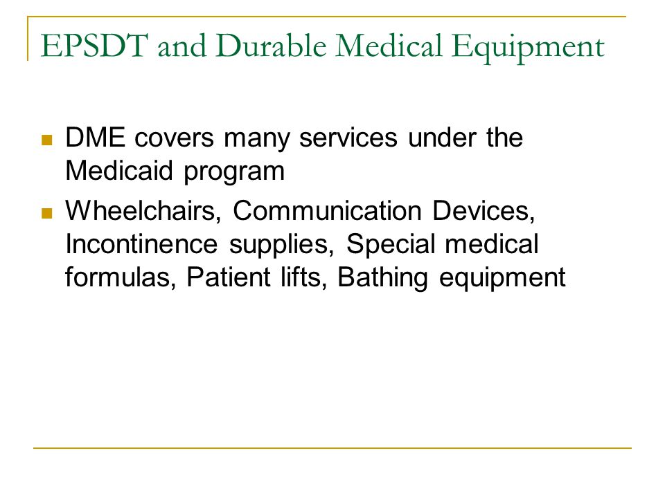 EPSDT and Durable Medical Equipment