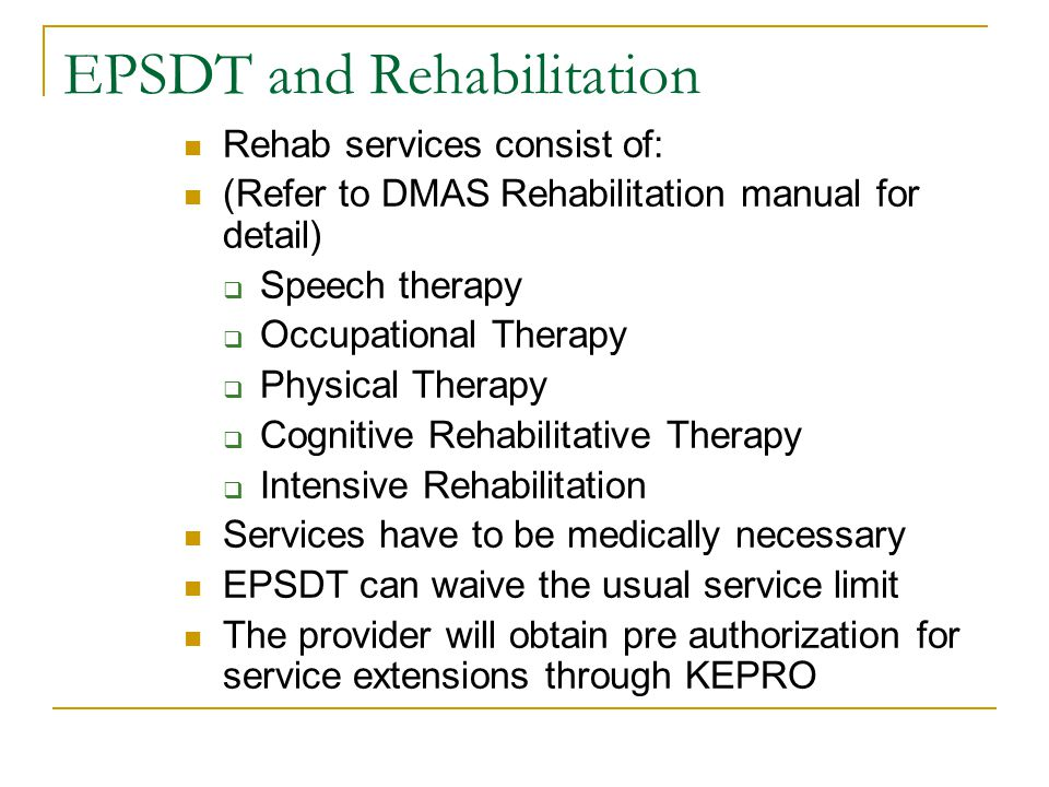 EPSDT and Rehabilitation