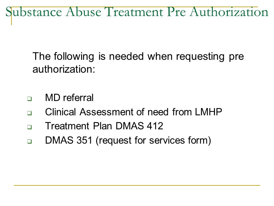 Substance Abuse Treatment Pre Authorization