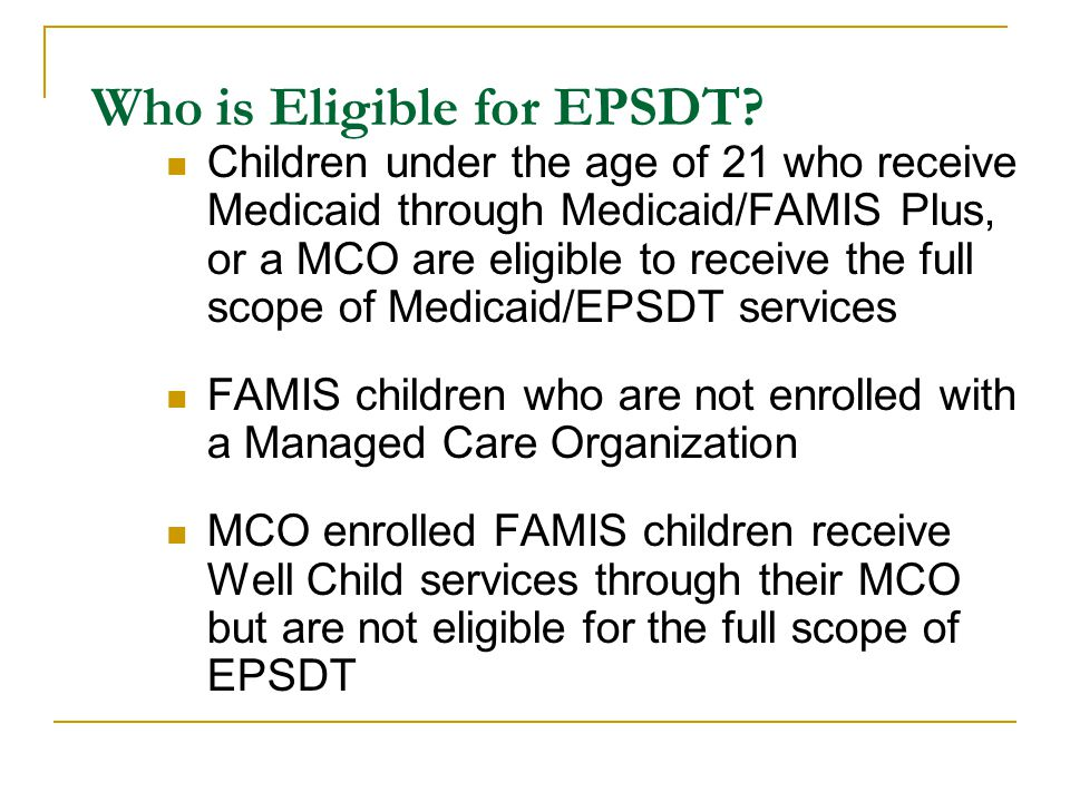 Who is Eligible for EPSDT