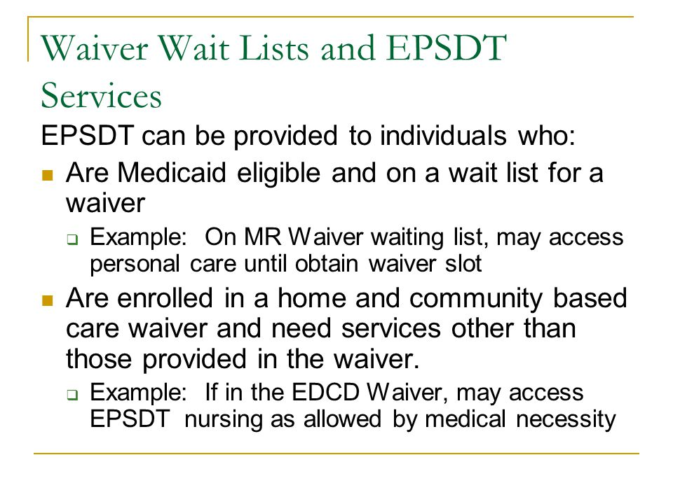 Waiver Wait Lists and EPSDT Services