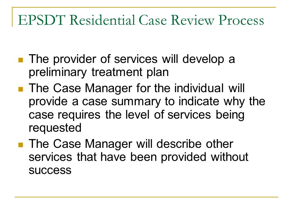 EPSDT Residential Case Review Process