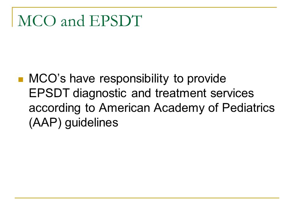 MCO and EPSDT