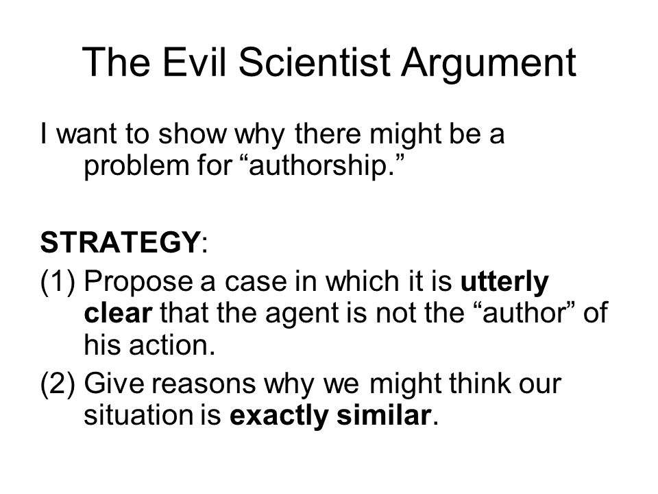 The Evil Scientist Argument