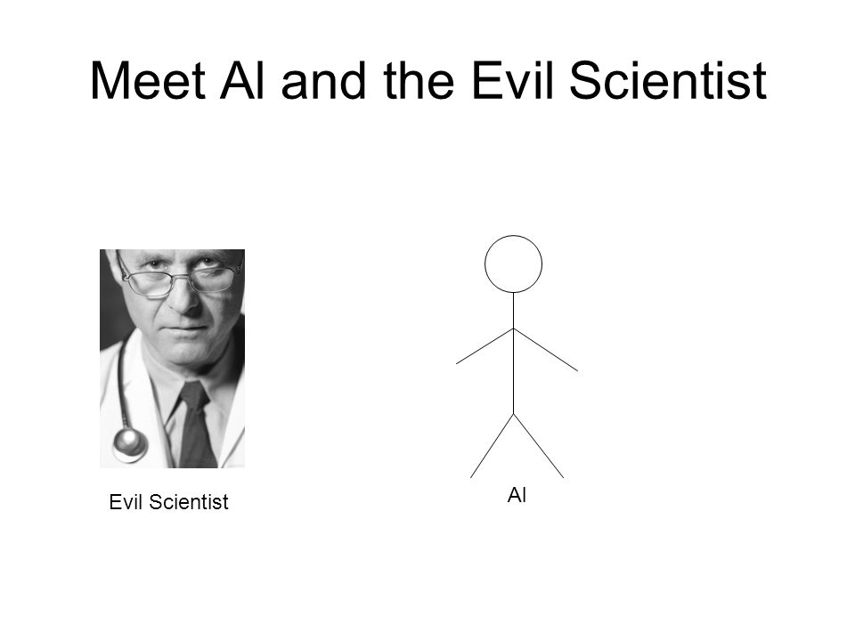 Meet Al and the Evil Scientist