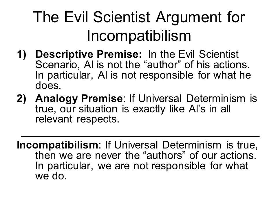 The Evil Scientist Argument for Incompatibilism