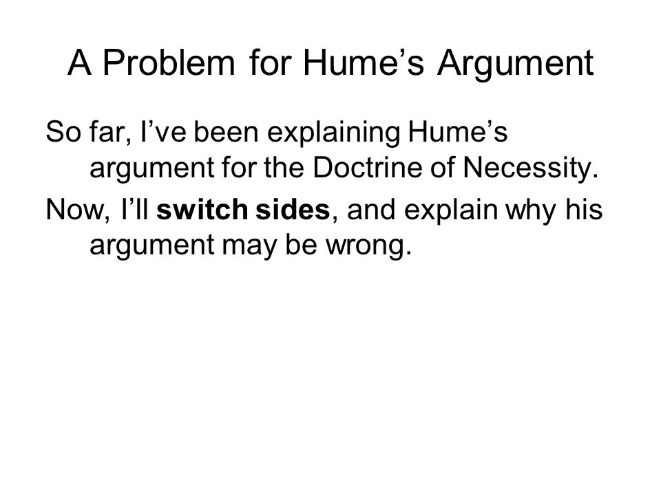A Problem for Hume's Argument