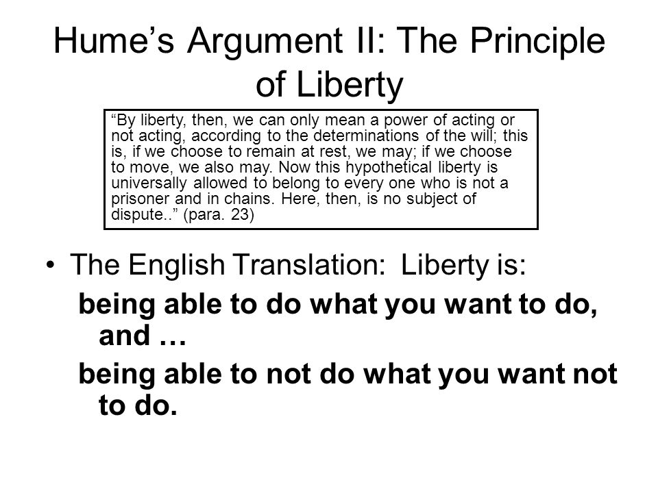Hume's Argument II: The Principle of Liberty