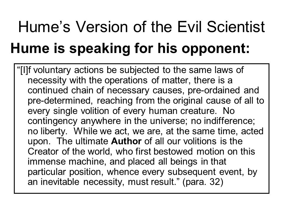 Hume's Version of the Evil Scientist