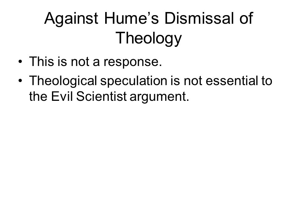 Against Hume's Dismissal of Theology