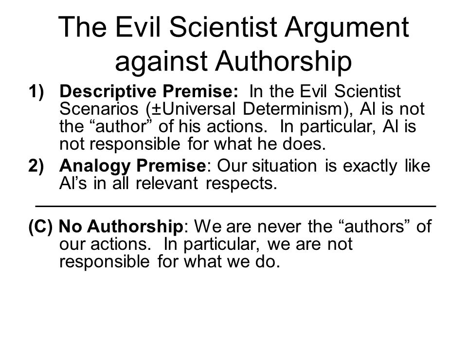 The Evil Scientist Argument against Authorship