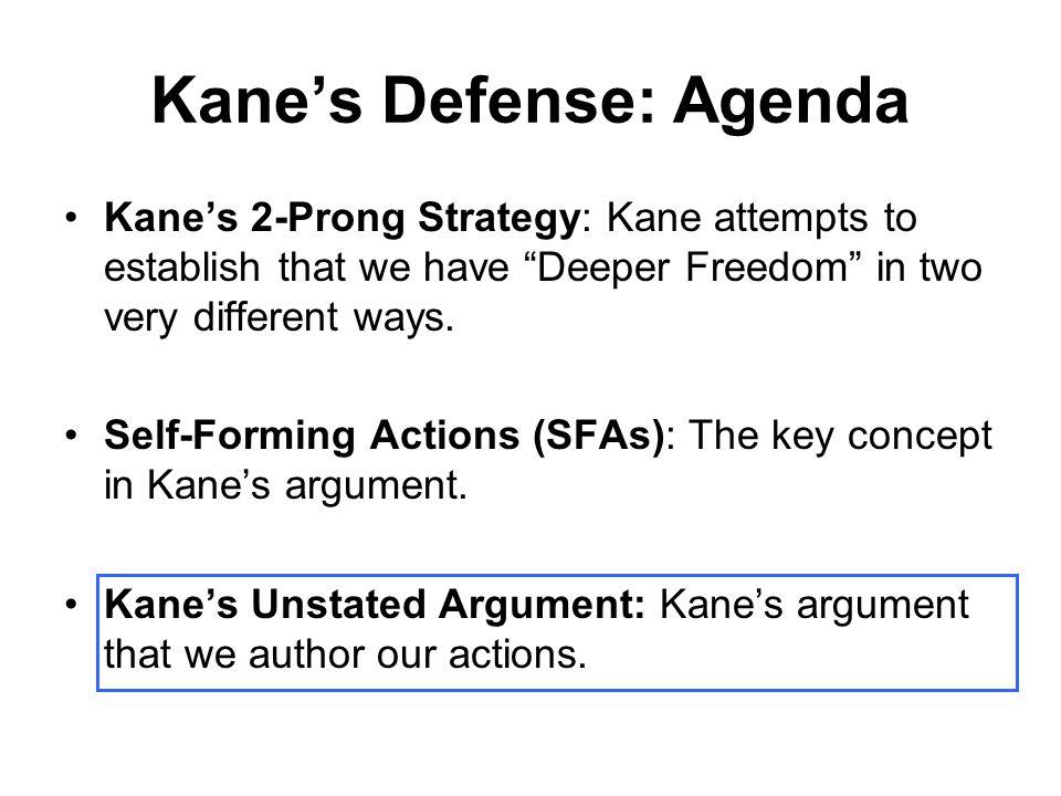Kane's Defense: Agenda