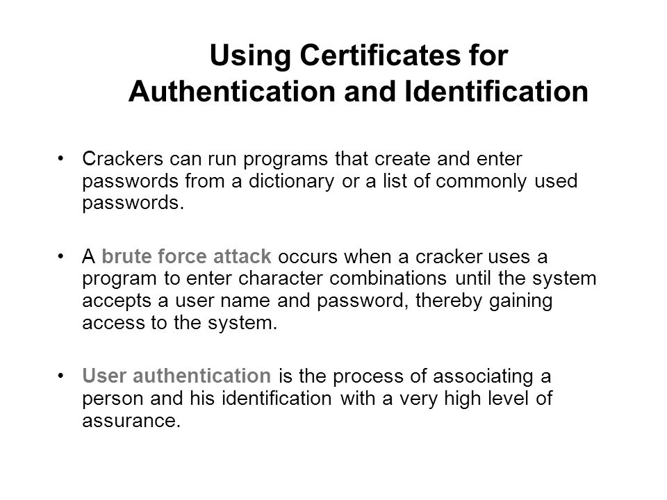 Using Certificates for Authentication and Identification