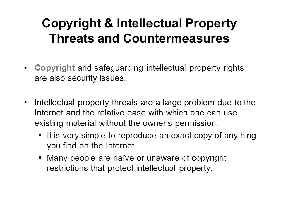 Copyright & Intellectual Property Threats and Countermeasures