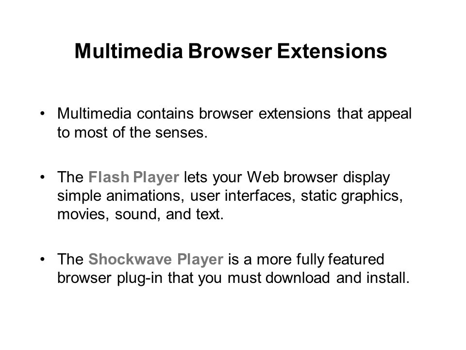Multimedia Browser Extensions