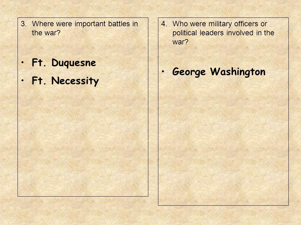 Ft. Duquesne George Washington Ft. Necessity