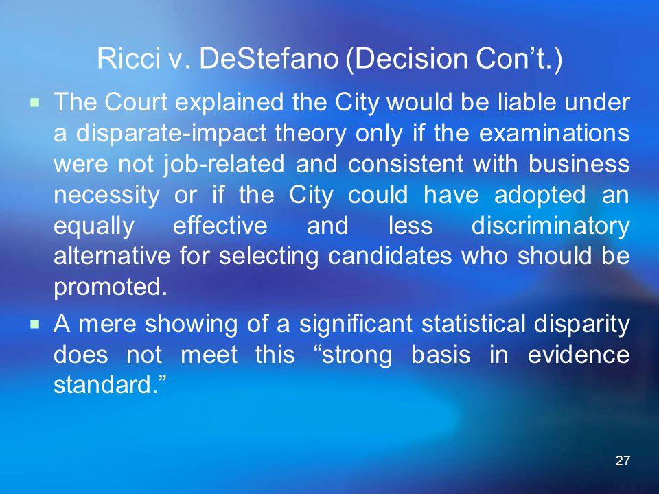 Ricci v. DeStefano (Decision Con't.)