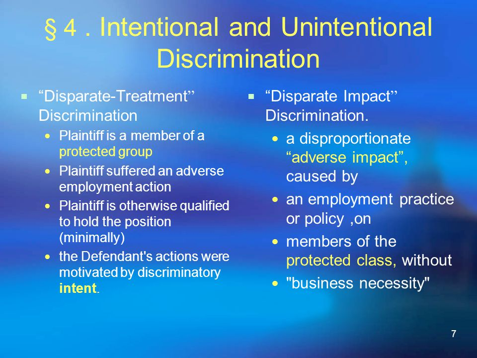 § 4 . Intentional and Unintentional Discrimination