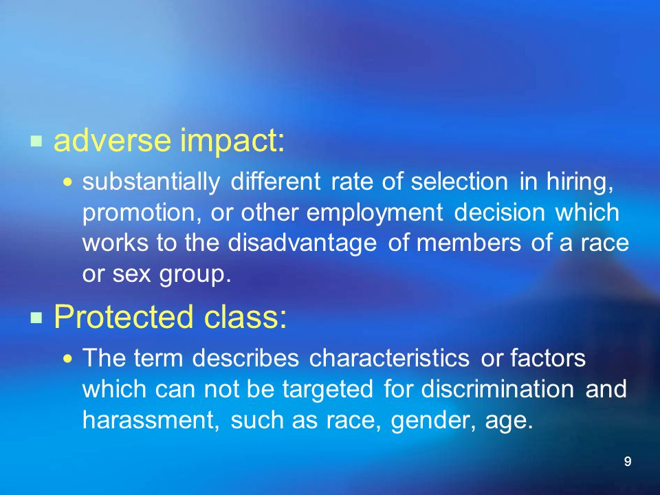 adverse impact: Protected class: