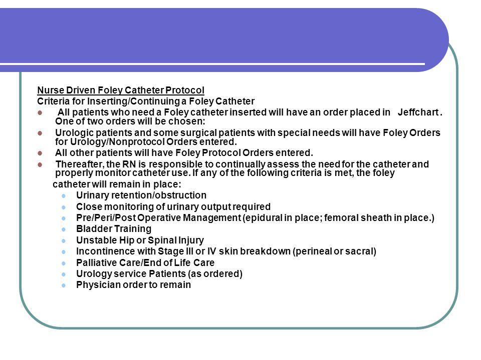 Nurse Driven Foley Catheter Protocol
