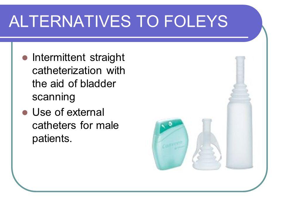 ALTERNATIVES TO FOLEYS